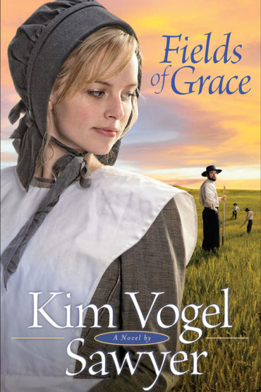 Fields of Grace by Kim Vogel Sawyer