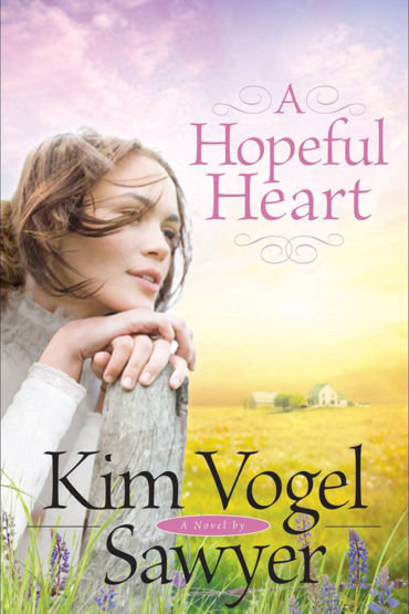 A Hopeful Heart by Kim Vogel Sawyer