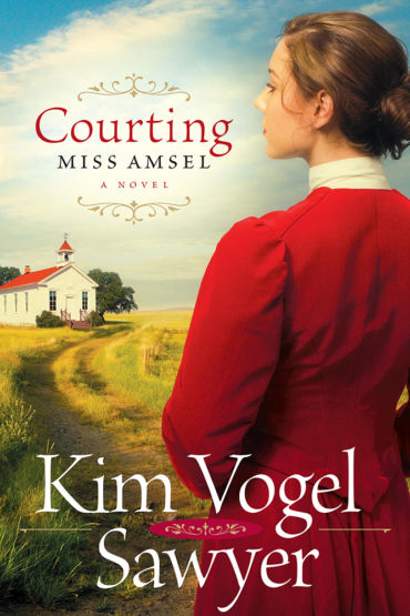 Courting Miss Amsel by Kim Vogel Sawyer