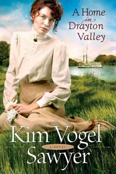 A Home in Drayton Valley by Kim Vogel Sawyer