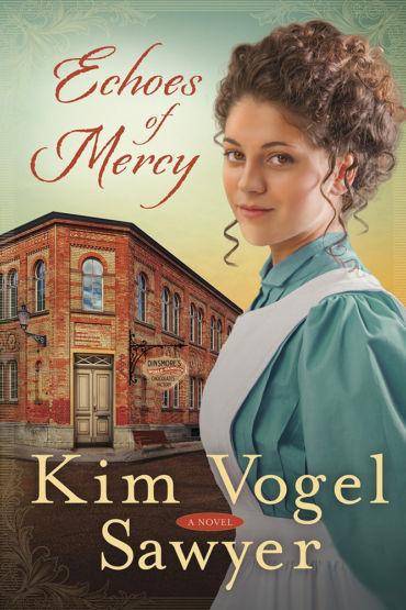 Echoes of Mercy by Kim Vogel Sawyer