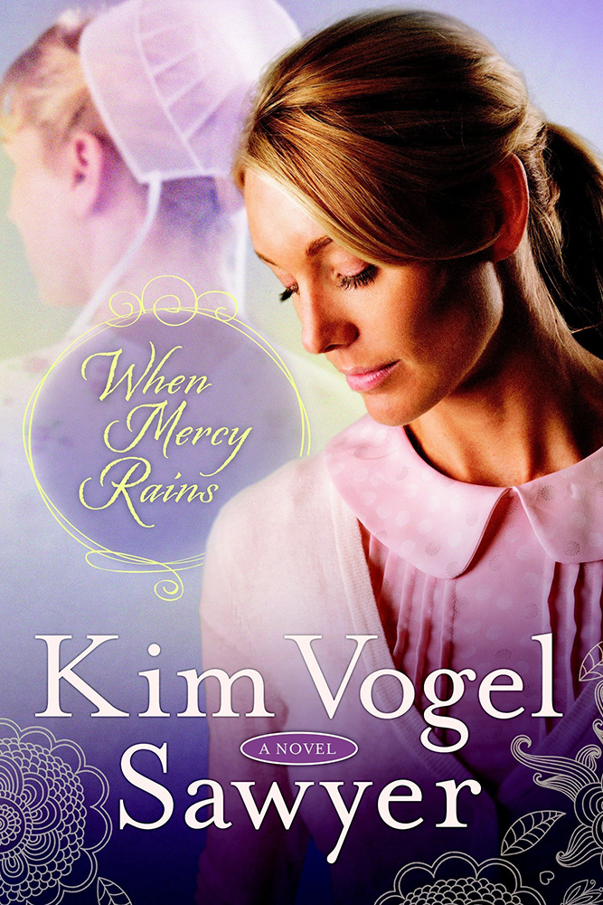 When Mercy Rains by Kim Vogel Sawyer