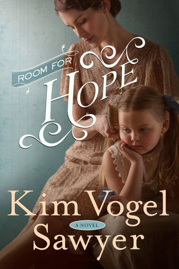 Room for Hope by Kim Vogel Sawyer