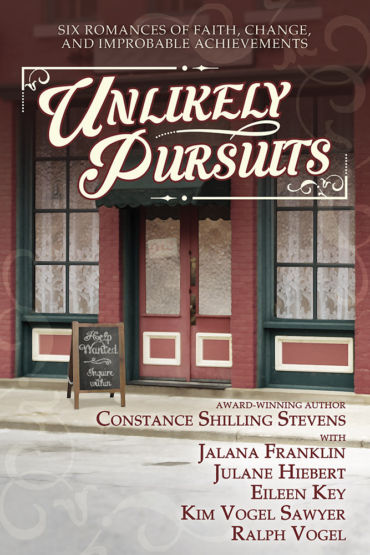Unlikely Pursuits by Kim Vogel Sawyer