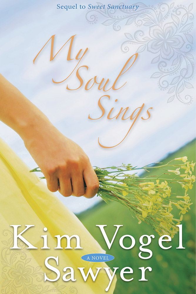 My Soul Sings Kim Vogel Sawyer
