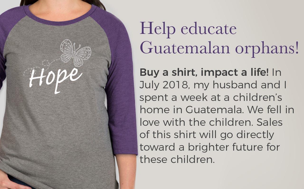 Help educate Guatemalan orphans!