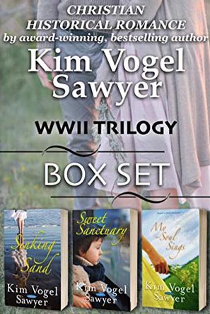Sweet Sanctuary Trilogy: WWII Box Set by Kim Vogel Sawyer